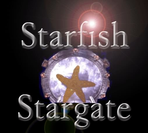 Enter the Starfish Stargate!!